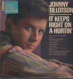 It Keeps Right On A-Hurtin - Johnny Tillotson
