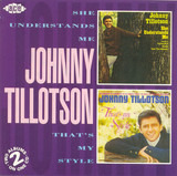 She Understands Me / That's My Style - Johnny Tillotson