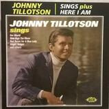 Sings Plus Here I Am - Johnny Tillotson