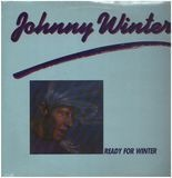 Ready For Winter - Johnny Winter