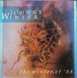 The Winter Of  '88 - Johnny Winter