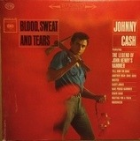 Blood, Sweat and Tears - Johnny Cash