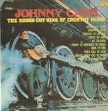 The Rough Cut King Of Country Music - Johnny Cash