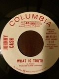 What Is Truth - Johnny Cash