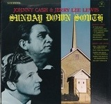 Sunday Down South - Johnny Cash & Jerry Lee Lewis