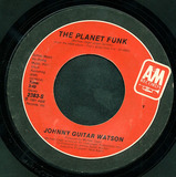 The Planet Funk / First Timothy Six - Johnny Guitar Watson