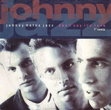Don't Say It's Love (7' Remix) - Johnny Hates Jazz