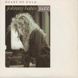 Heart Of Gold - Johnny Hates Jazz