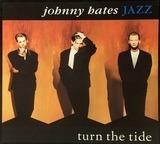Turn The Tide - Johnny Hates Jazz