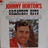 Johnny Horton's Greatest Hits - Johnny Horton