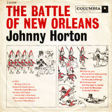 The Battle Of New Orleans / All For The Love Of A Girl - Johnny Horton
