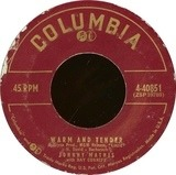 Warm And Tender / It's Not For Me To Say - Johnny Mathis With Ray Conniff