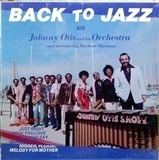 Back To Jazz - Johnny Otis And His Orchestra