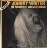 The Progressive Blues Experiment - Johnny Winter