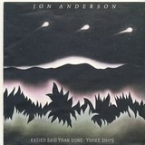 Easier said than done / Three ships - Jon Anderson