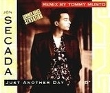Just Another Day (Remix) - Jon Secada