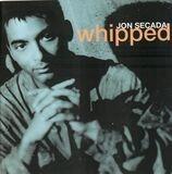Whipped - Jon Secada