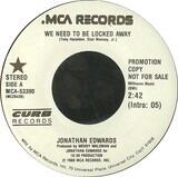 We Need To Be Locked Away - Jonathan Edwards