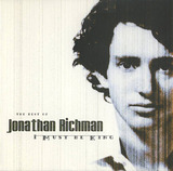 I Must Be King - Jonathan Richman