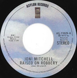 Raised On Robbery / Court And Spark - Joni Mitchell