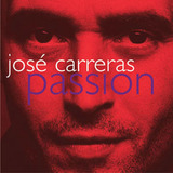 Passion - José Carreras