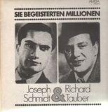 Sie begeisterten Millionen - Joseph Schmidt & Richard Tauber