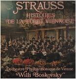 Histoires de la Foret Viennoise - Joseph Strauss / Johann Strauss Jr.