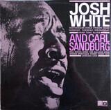Josh White And Carl Sandburg - Josh White And Carl Sandburg