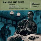 Ballads And Blues - Vol. 1 - Josh White