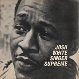 Singer Supreme - Josh White