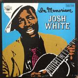 In Memoriam - Josh White