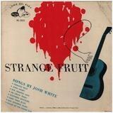 Strange Fruit - Josh White