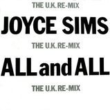 (You Are My) All And All (The U.K. Re-Mix) - Joyce Sims
