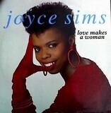 Love Makes A Woman - Joyce Sims
