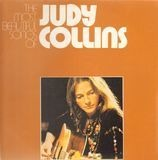 The Most Beautiful Songs Of Judy Collins - Judy Collins