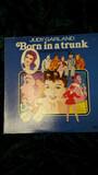 Born In A Trunk - Stardom: 1940-1945 - Judy Garland