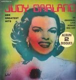 Her Greatest Hits - 28 Original Live Songs 1940/1969 - Judy Garland