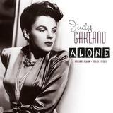Alone - Judy Garland