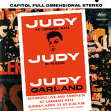 Judy At Carnegie Hall - Judy In Person - Judy Garland