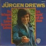 Du Bringst Die Liebe In Mein Leben - Jürgen Drews