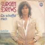 Du Schaffst Mich - Jürgen Drews