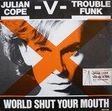 World Shut Your Mouth - Julian Cope