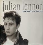 Now You're In Heaven - Julian Lennon
