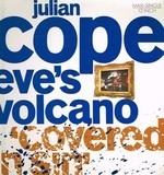 Eve's Volcano (Covered In Sin) - Julian Cope