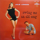 Swing Me an Old Song - Julie London
