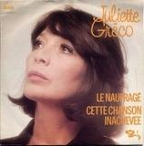 Le Naufragé / Cette Chanson Inachevee - Juliette Gréco