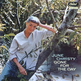 Gone for the Day - June Christy