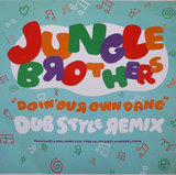 Doin' Our Own Dang (Dub Style Remix) - Jungle Brothers