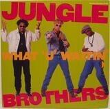 What 'U' Waitin' 4? - Jungle Brothers