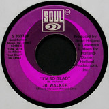 I'm So Glad / Soul Clappin - Junior Walker